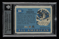 Drew Brees Signed 2003 Topps All American #84 (BGS Encapsulated) at PristineAuction.com