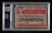 Hulk Hogan Signed Hulk Hogan 1985 Topps WWF #16 (PSA Encapsulated) at PristineAuction.com