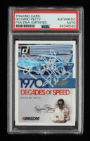 Richard Petty Signed 2019 Donruss Decades of Speed #6 (PSA Encapsulated) at PristineAuction.com