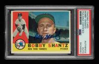 Bobby Shantz Signed 1960 Topps #315 (PSA Encapsulated) at PristineAuction.com