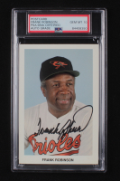 Frank Robinson Signed Orioles 3.5x5.5 Postcard (PSA Encapsulated) at PristineAuction.com