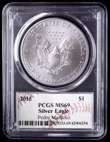 Pedro Martinez Signed 2015 American Silver Eagle $1 One Dollar Coin - Baseball HOF Label (PCGS MS69) at PristineAuction.com