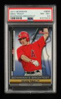 Mike Trout 2011 Bowman Bowman's Brightest #BBR6 (PSA 8.5) at PristineAuction.com