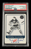 """Ted Lindsay Signed 2001-02 Greats of the Game #74 Inscribed """"H.H.O.F. 66"""" (PSA Encapsulated) at PristineAuction.com"""