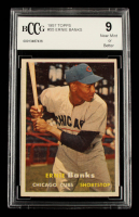 Ernie Banks 1957 Topps #55 (BCCG 9) at PristineAuction.com