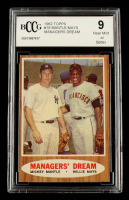 Mickey Mantle / Willie Mays 1962 Topps #18 Managers Dream (BCCG 9) at PristineAuction.com
