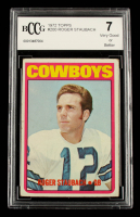 Roger Staubach 1972 Topps #200 RC (BCCG 7) at PristineAuction.com