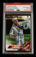 """Burke Waldron Signed 2016 Topps Update First Pitch #FP8 Inscribed """"WW2 43-46"""" (PSA Encapsulated) at PristineAuction.com"""