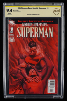 """Alex Ross Signed 2009 """"JSA Kingdom Come Special: Superman"""" Issue #1 DC Comic Book (CBCS Encapsulated - Graded 9.4) at PristineAuction.com"""