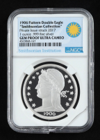 """2017 Private Issue """"Smithsonian Collection"""" 1906 Pattern Double Eagle Design Silver Coin (NGC Gem Proof - Ultra Cameo) (See Description) at PristineAuction.com"""