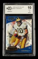 Tom Brady 2000 Quantum Leaf #343 RC (BCCG 10) at PristineAuction.com