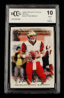 Tom Brady 2000 Private Stock Retail #128 RC #200/650 (BCCG 10) at PristineAuction.com