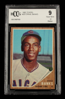 Ernie Banks 1962 Topps #25 (BCCG 9) at PristineAuction.com