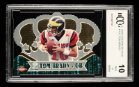 Tom Brady 2000 Crown Royale #110 RC (BCCG 10) at PristineAuction.com
