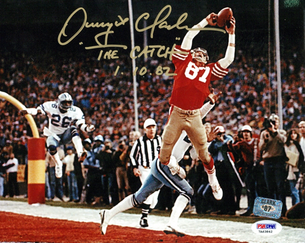 "Dwight Clark Signed 49ers 8x10 Photo Inscribed ""'The Catch' 1.10.82"""