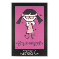 """Todd Goldman Signed """"Sorry, No Autographs"""" 24x36 Lithograph Poster"""
