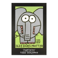 "Todd Goldman Signed ""Size Does Matter"" 24x36 Litho Poster at PristineAuction.com"