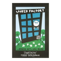 "Todd Goldman Signed ""Stupid Factory, Where Boys Are Made!"" 24x36 Litho Poster at PristineAuction.com"