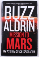 "Buzz Aldrin Signed ""Mission To Mars"" Hardcover Book (PSA COA)"