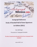 Study of Baseball Hall of Fame Signatures 1st Edition Autograph Reference Book
