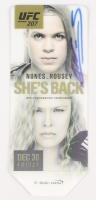 Amanda Nunes Signed Original UFC 207 Ticket vs. Ronda Rousey (JSA COA)