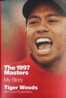 "Tiger Woods Signed ""The 1997 Masters - My Story"" Hardcover Book (JSA LOA)"