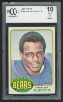 1976 Topps #148 Walter Payton RC (BCCG 10)