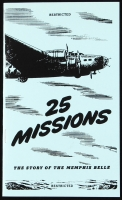 """25 Missions: The Story of the Memphis Belle"" Booklet Signed by (4) with Robert Morgan, James Verinis, Harold Loch & Robert Hanson (PSA LOA)"