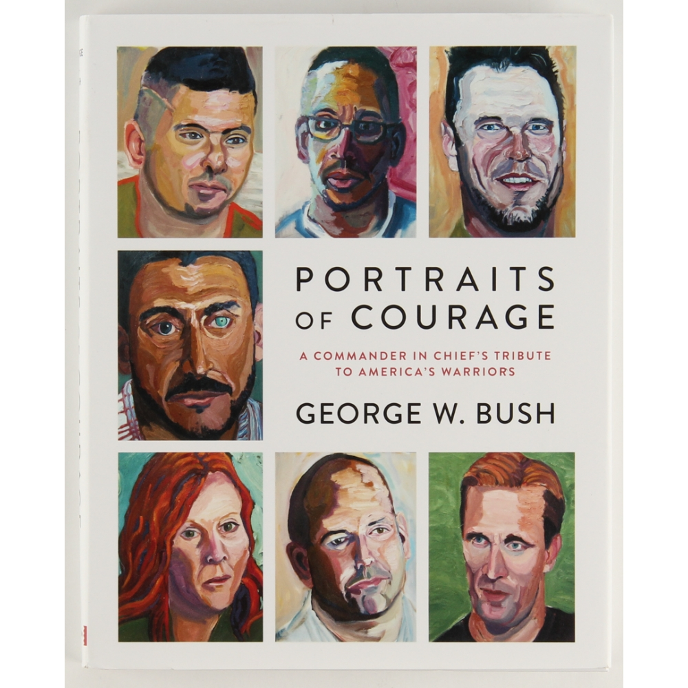 George W Bush Signed Quot Portraits Of Courage Quot Hardcover