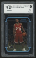 2003-04 Bowman Chrome #123 LeBron James RC (BCCG 10)
