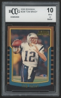 2000 Bowman #236 Tom Brady RC (BCCG 10)