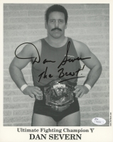 "Dan Severn Signed 8x10 Photo Inscribed ""The Beast!"" (JSA COA)"