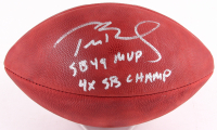 "Tom Brady Signed Super Bowl XLIX ""The Duke"" Limited Edition Official NFL Game Ball Inscribed ""SB 49 MVP"" & ""4x SB Champ"" (TriStar)"