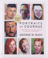 "George W. Bush Signed ""Portraits of Courage"" Hardcover Book (JSA COA)"
