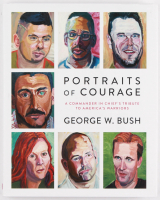 "George W. Bush Signed ""Portraits of Courage"" Hardcover Book (JSA COA)"