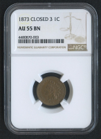 1873 1¢ Indian Head Cent - Closed 3 (NGC AU 55 BN)