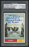 2009 Topps American Heritage Heroes #119 D-Day Signed by (4) With Don Jakeway, Bernard Nolan, Peter Fantacone & John Bistrica (PSA Encapsulated)
