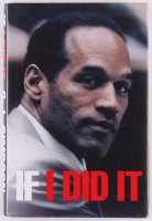 "O. J. Simpson First Edition ""If I Did It"" Hard Cover Book at PristineAuction.com"